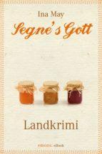 Segne's Gott