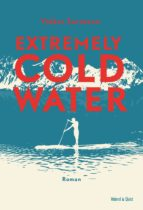 Extremely Cold Water (ebook)