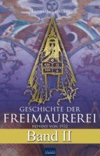 Geschichte der Freimaurerei - Band II (ebook)
