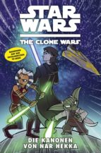 Star Wars: The Clone Wars (zur TV-Serie), Band 8 - Die Kanonen von Nar Hekka (ebook)