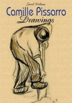 Camille Pissarro: Drawings (ebook)