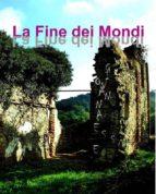 La Fine dei Mondi (ebook)