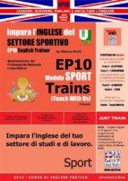 Corso di Inglese Pratico EP10 – Impara l'inglese del settore sportivo - Teach Wth Us (ebook)