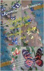 farfalle finte realistiche (ebook)