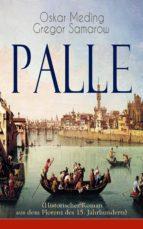 Palle (Historischer Roman aus dem Florenz des 15. Jahrhunderts) - Vollständige Ausgabe
