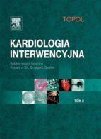 Kardiologia interwencyjna. Tom 2 (ebook)