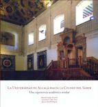 La Universidad de Alcalá hacia la Ciudad del Saber (ebook)