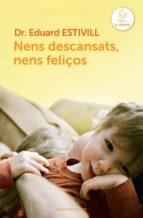 Nens descansats, nens feliços (ebook)
