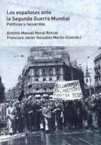 Los españoles ante la Segunda Guerra Mundial (ebook)