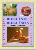 DIETA ANTI DIETA ÚNICA (ebook)