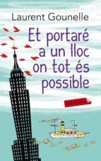 Et portaré a un lloc on tot és possible (ebook)