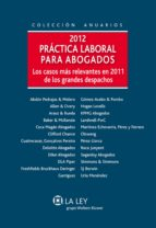 Práctica laboral para abogados 2012 (ebook)