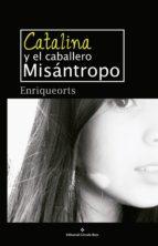 Catalina y el caballero misántropo (ebook)