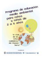 Programa de Educación Medio Ambiental para niños y niñas de 2 a 6 años (ebook)