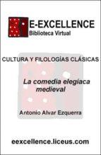 La comedia elegíaca medieval (ebook)