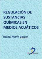 Regulación de sustancias químicas en medios acuáticos (ebook)