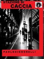 Stazione di Caccia (ebook)