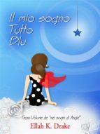 Il mio sogno tutto blu (ebook)