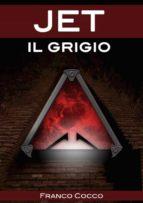 Jet il Grigio (ebook)