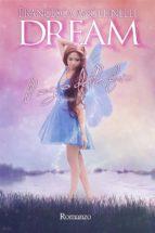 Dream. Il sogno delle fate (ebook)