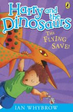 Harry and the Dinosaurs: The Flying Save! (ebook)