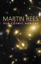 Our Cosmic Habitat (ebook)