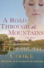 A Road Through the Mountains (ebook)