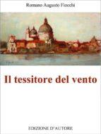 Il tessitore del vento (ebook)