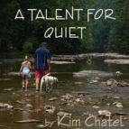 A Talent for Quiet (ebook)