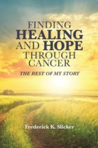 Finding Healing and Hope Through Cancer (ebook)