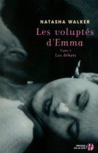 Les Voluptés d'Emma T1 - Les débuts (ebook)