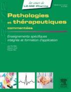 Pathologies et thérapeutiques commentées (ebook)