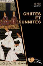 Chiites et sunnites (ebook)