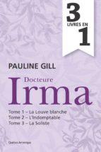 Docteure Irma - Coffret numérique (ebook)