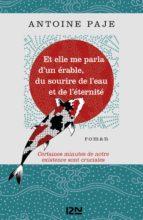Et elle me parla d'un érable, du sourire de l'eau et de l'éternité (ebook)