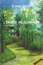 L'ermite millionnaire (ebook)