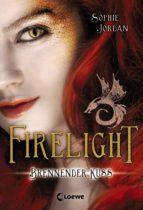 Firelight 1 - Brennender Kuss (ebook)