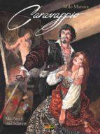 Milo Manara: Caravaggio, Band 1 (ebook)