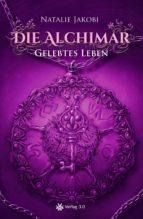 Die Alchimar - Gelebtes Leben (ebook)