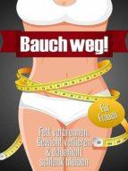 Bauch weg (für Frauen) (ebook)