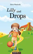 Lilly und Drops