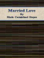 Married Love (ebook)