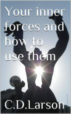 Your inner Forces and How to Use Them (ebook)