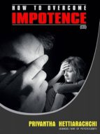 IMPOTENCE: HOW TO OVERCOME IMPOTENCE?