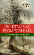 CHRISTMAS AT THOMPSON HALL and Other Trollopian Holiday Tales  (ebook)