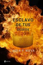 Esclavo de tus deseos (ebook)