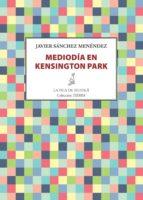 Mediodía en Kensington Park (ebook)
