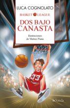 Dos bajo canasta (ebook)