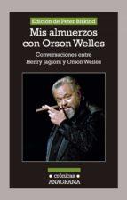 Mis almuerzos con Orson Welles (ebook)