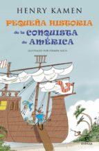 Pequeña historia de la conquista de América (ebook)